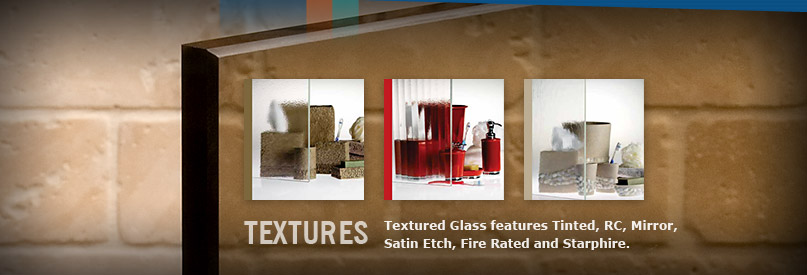 Textured Glass & Tinted Glass